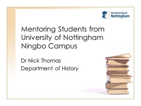 Mentoring Students from University of Nottingham Ningbo Campus