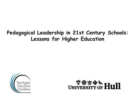 Pedagogical Leadership in 21st Century Schools: Lessons for Higher Education.