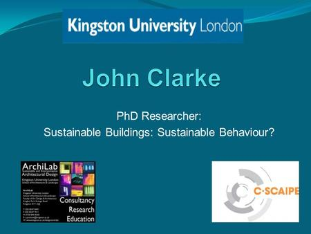 PhD Researcher: Sustainable Buildings: Sustainable Behaviour?