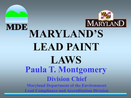 MARYLAND'S LEAD PAINT LAWS