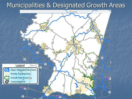 Municipalities & Designated Growth Areas. 6- & 8-Digit Watershed Boundaries.