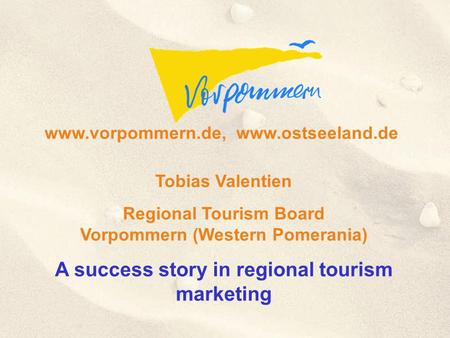 A success story in regional tourism marketing