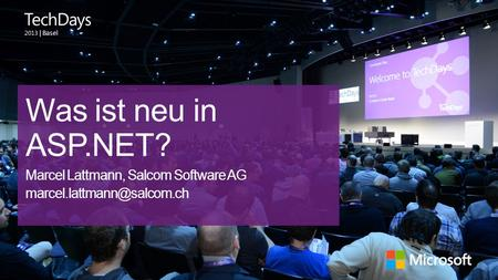 Was ist neu in ASP.NET? Marcel Lattmann, Salcom Software AG