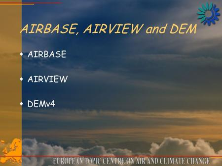 AIRBASE, AIRVIEW and DEM wAIRBASE wAIRVIEW wDEMv4.