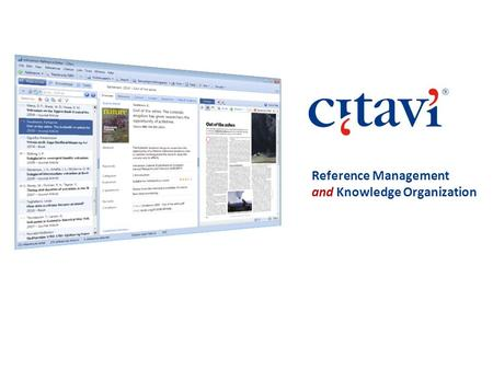 Reference Management and Knowledge Organization. Citavi and The Process of Scholarly Writing GatheringPlanningStudying Organizing Knowledge Publishing.