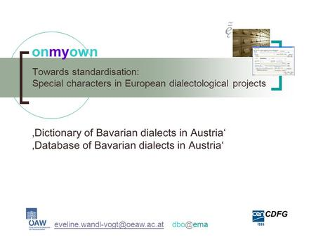 Towards standardisation: Special characters in European dialectological projects onmyown