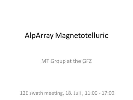 AlpArray Magnetotelluric