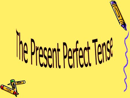 S + Have/Has + past Participle Present => some kind of link to the present time Perfect => some link to the past time.