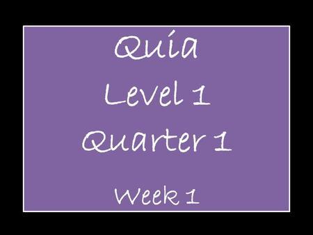 Quia Level 1 Quarter 1 Week 1. Pitch Definition: How high or low a note sounds Example: The highest pitch sounds came at the end of the song.