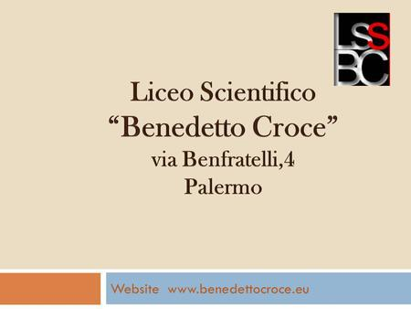 Website www.benedettocroce.eu. It is only a few steps away from the Cathedral, the Royal Palace and the Cappella Palatina, in the so called Albergheria.