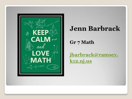 Jenn Barbrack Gr 7 Math k12.nj.us.