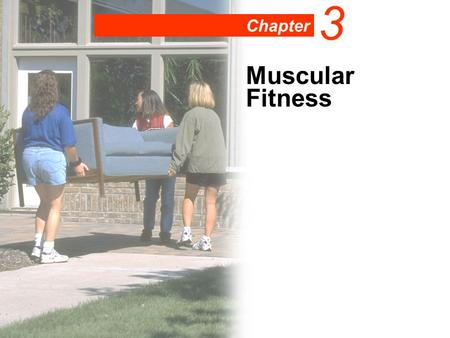 Chapter 3 Muscular Fitness. Definitions Strength—The ability of a muscle to produce force, often represented by the 1-repetition maximum. Muscular endurance—A.