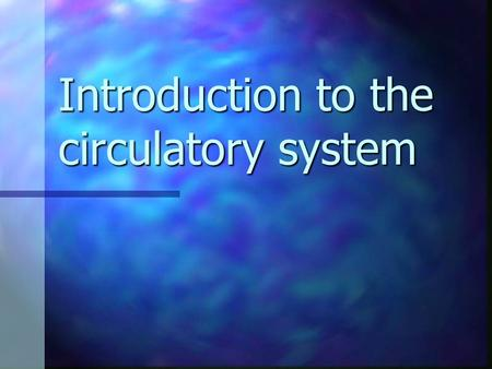 Introduction to the circulatory system. Aims of the seminar Recap on previous seminar ' the muscle fibres in the body '. Recap on previous seminar ' the.