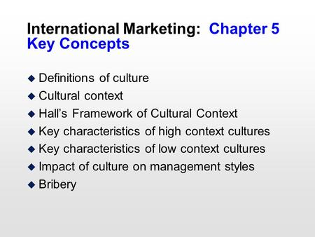 cross cultural management definitions Keywords: cross-cultural management, cultural dimensions, leadership style,  ( individuals) from various parts of the world which means to understand their.