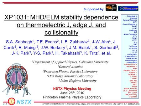 NSTX XP1031: MHD/ELM stability vs. thermoelectric J, edge J, and collisionality -NSTX Physics Mtg. 6/28/10 - S.A. Sabbagh, et al. S.A. Sabbagh 1, T.E.
