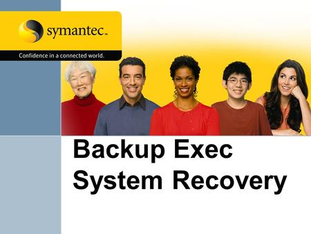 Backup Exec System Recovery. 2 Outline Introduction Challenges Solution Implementation Results Recommendations Q & A.