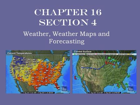 Weather, Weather Maps and Forecasting