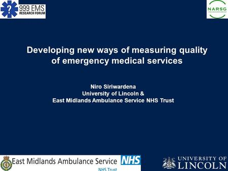 Developing new ways of measuring quality of emergency medical services