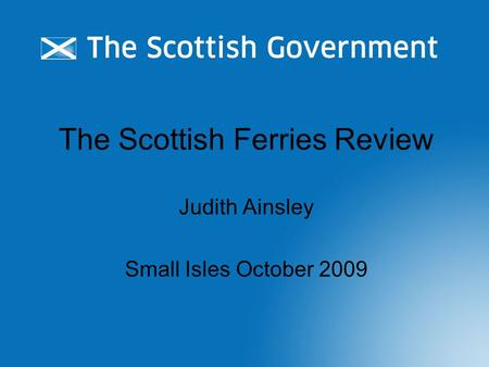 The Scottish Ferries Review Judith Ainsley Small Isles October 2009.