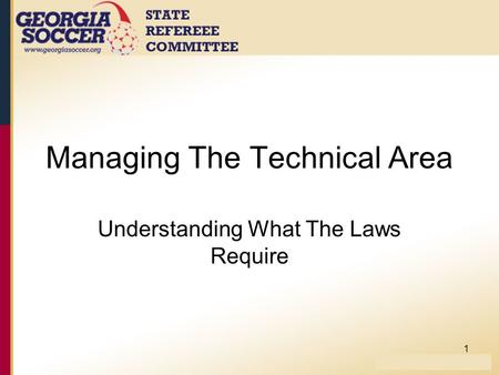 Managing The Technical Area Understanding What The Laws Require 1.