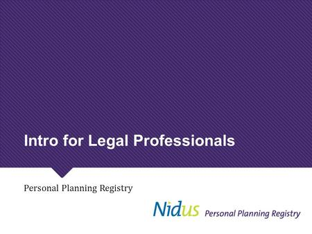 Intro for Legal Professionals Personal Planning Registry.