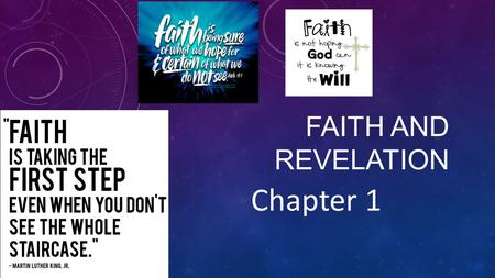 "FAITH AND REVELATION Chapter 1. ""God, infinitely perfect and blessed(happy) in Himself, in a plan of sheer goodness freely created man to make him share."