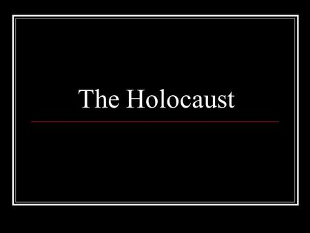 The Holocaust. Hitler's rise to power How did it happen? Some reasons were: 1. Deep anger about the First World War and the Treaty of Versailles created.