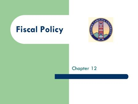 Fiscal Policy Chapter 12. Chapter 12 Figure 12.1 Expansionary Fiscal Policy: Battling Recession/Depression.