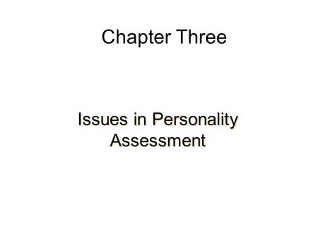 Issues in Personality Assessment