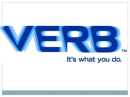 Verbs show action or being. Every sentence has a verb.