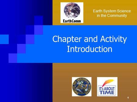 1 Chapter and Activity Introduction Earth System Science in the Community.