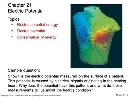 Chapter 21 Electric Potential Topics: Sample question: