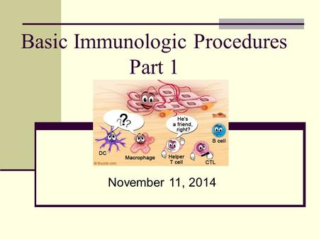 Basic Immunologic Procedures Part 1