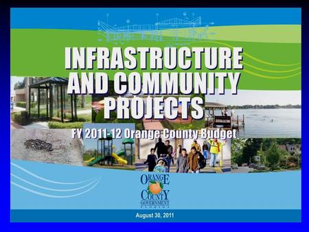 FY2012 Budget Worksession Infrastructure & Community Projects –Jobs & Economic Development –Improve Quality of Life Project Selection Goals: –Ready to.