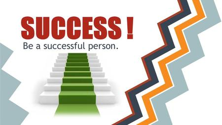SUCCESS ! Be a successful person.. Find out which way is best fit for you.
