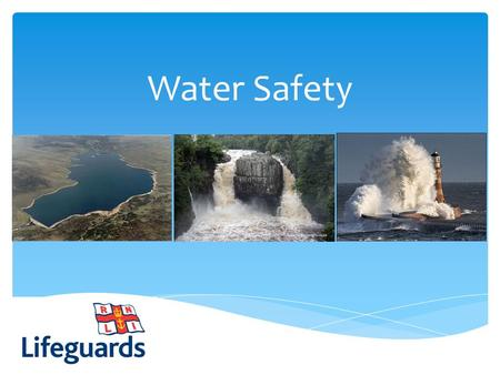 Water Safety. The Water Safety Code: S A F E S – SPOT The Dangers A – Take Safety ADVICE F – Always Go With A FRIEND E – Learn To Help In An EMERGENCY.