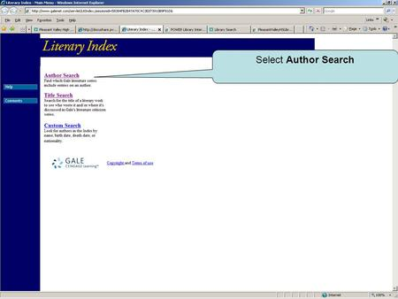 Select Author Search. Choose Start of Last Name Enter your author's name: Last name, First name.