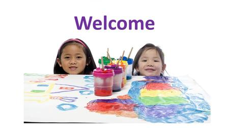 Welcome. What is the Early Years Foundation Stage? The Early Years Foundation Stage (E.Y.F.S.) is the stage of education for children from birth to the.