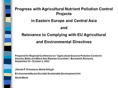 Progress with Agricultural Nutrient Pollution Control Projects in Eastern Europe and Central Asia and Relevance to Complying with EU Agricultural and Environmental.