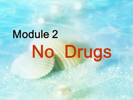 Module 2 No Drugs. Introduce the new words break into the house burglary illegal break into the shopping mall shoplifting break the law crime drug addict.