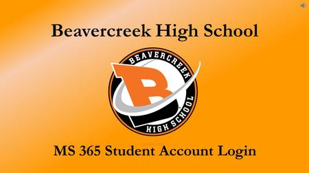 Beavercreek High School MS 365 Student Account Login.