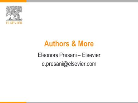 Authors & More Eleonora Presani – Elsevier