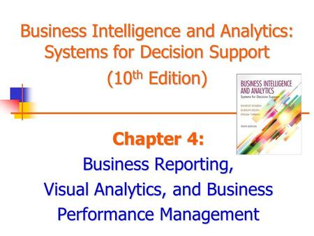 Visual Analytics, and Business Performance Management