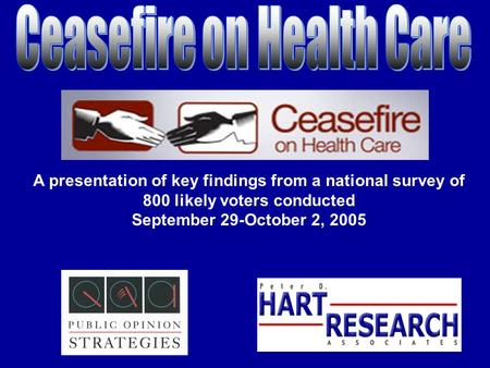 A presentation of key findings from a national survey of 800 likely voters conducted September 29-October 2, 2005.