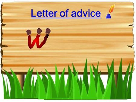 Letter of advice. Unit 3 A healthy life Writing.