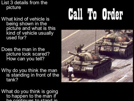 Call To Order List 3 details from the picture What kind of vehicle is being shown in the picture and what is this kind of vehicle usually used for? Does.