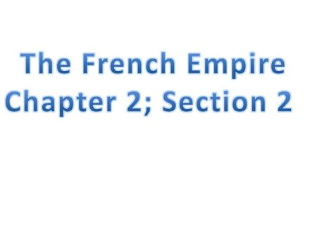 1. Which present- day country did the French establish settlements? (page 40)