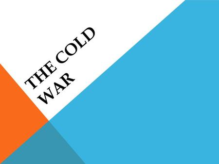 THE COLD WAR. BUFFER ZONE EAST AND WEST GERMANY At the end of WWII, Germany was divided up among the Allies. The US and Britain took control of West.