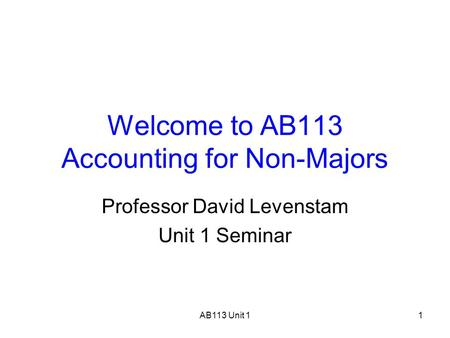 Welcome to AB113 Accounting for Non-Majors