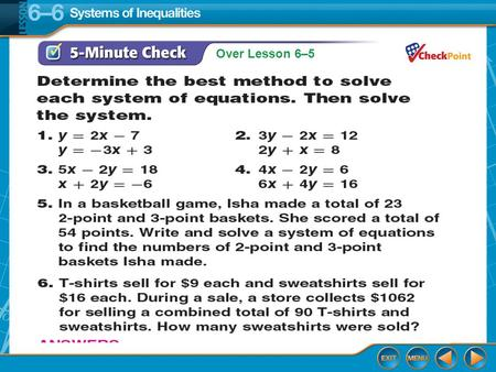 Over Lesson 6–5. Splash Screen Solving Systems of Inequalities Lesson 6-6.